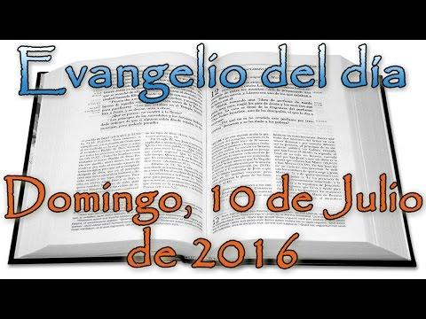 Evangelio del día (Domingo, 10 de Julio de 2016) Audio Corregido Mp3
