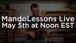 MandoLessons Live: Episode 19