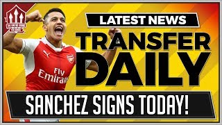 Alexis SANCHEZ Might Sign For MANCHESTER UNITED Today   MAN UTD Transfer News