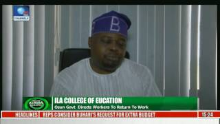 Ila College Of Education: Osun Govt Directs Workers To Return To Work