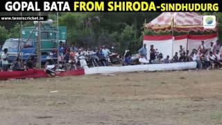Gopal Bata From Shiroda Batting | SAPL 2016