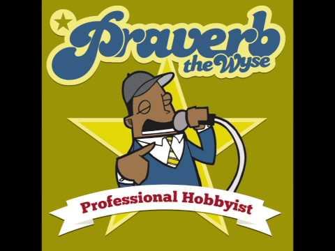 Praverb - Professional Hobbyist (Full Album)