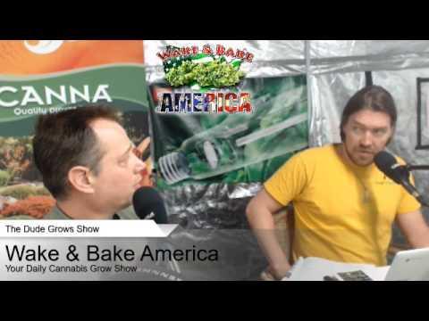 Dude Grows Show 363 Wake & Bake America Urban Remo Sit In!