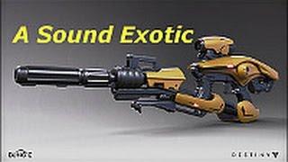 [DESTINY GUN SONG] A Sound Exotic