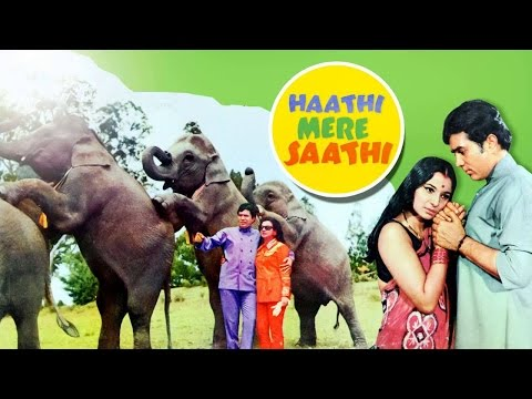 Xxx Mp4 Haathi Mere Saathi Superhit HD Movie Rajesh Khanna Tanuja 1971 3gp Sex