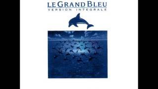 Le Grand Bleu soundtrack FULL ALBUM (Disc 1)