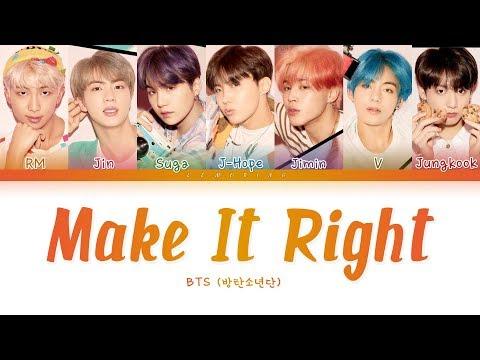 BTS Make It Right 방탄소년단 Make It Right Color Coded Lyrics Han Rom Eng 가사