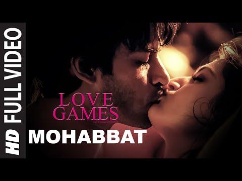 MOHABBAT Full Video Song   LOVE GAMES   Gaurav Arora, Tara Alisha Berry, Patralekha   T-SERIES