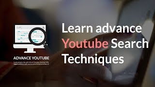 Advanced Youtube search || How to find live & 360 degree videos