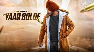Yaar Bolde - Zorawar ( Full Song ) | Latest Punjabi Songs 2018 | Insane Notes