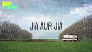 Jia aur Jia & Rukh movies preview