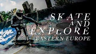 Skate & Explore - Eastern Europe - Landyachtz