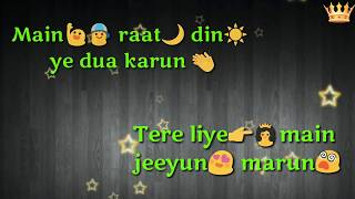 Mai raat din ye dua karu | Whatsapp status video hindi | whatsapp status love |