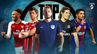 Top 10 Strikers in Football 2018 ● HD