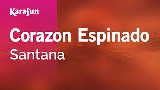 Karaoke Corazon Espinado - Santana *