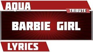 Barbie Girl - Aqua tribute - Lyrics
