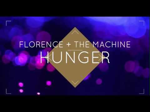 Florence + The Machine -  Hunger (Lyrics)
