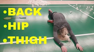 BADMINTON STRETCHING AND FLEXIBILITY #1 - BACK, HIP AND THIGH