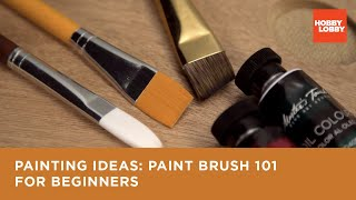 Paint Brushes 101
