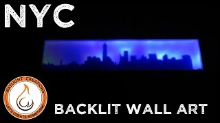 New York City Skyline - Backlit LED Wall Art Scroll Saw Project