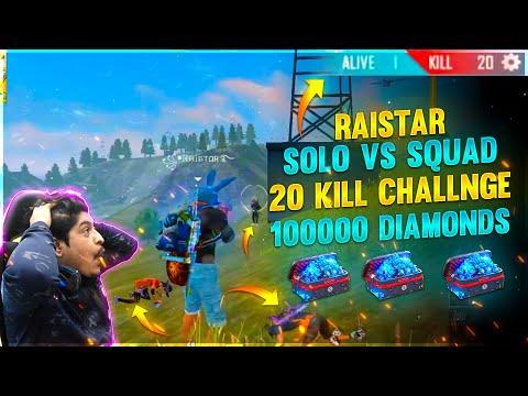 Raistar 20 Kills World Best Solo Vs Squad 100000 Diamond Challenge Garena Free Fire