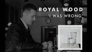 Royal Wood -