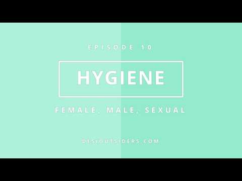Episode 10 - Female, Male and Sexual Hygiene