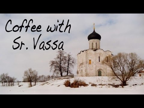 Coffee with Sister Vassa Ep.5 (Protection/Pokrov/Oct1)