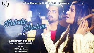 Shabnam Majeed: Melody Mashup(Eid Special) |Abdullah Shahid | Infra Records | Brand New Song 2017