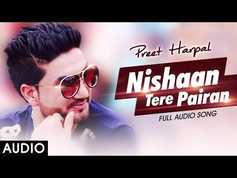 Xxx Mp4 Nishaan Tere Pairan Preet Harpal Honey Singh Latest Punjabi Sad Songs 2016 3gp Sex