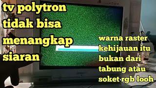tv polytron  tidak bisa menangkap dan menyimpan siaran,ini nih ganti langsung clink..