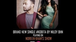 Brand new single 'kobita' by Niloy BHN playing on Noreen Khan's show | BBC Asian Network