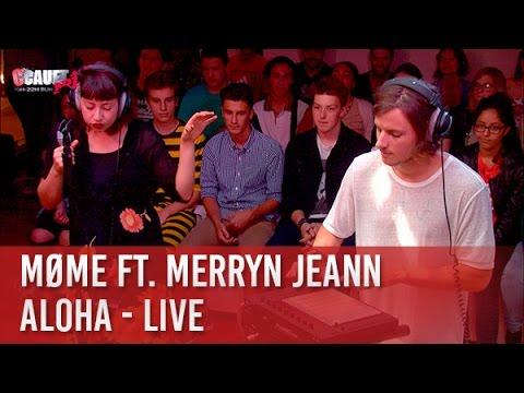 Møme ft. Merryn Jeann - Aloha - live  - C'Cauet sur NRJ Mp3