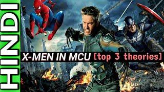 How X-Men Will Come In MCU?   TOP 3 THEORIES   HINDI
