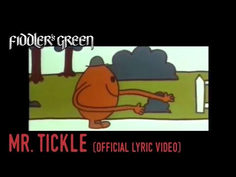 Download FIDDLER'S GREEN - MR. TICKLE free