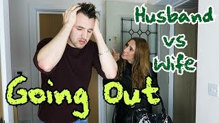 GOING OUT (Husband vs Wife)