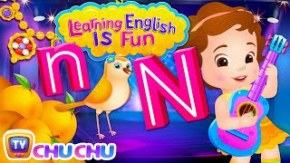 Alphabet N Song | Learning English Is Fun™ | ChuChu TV Phonics & Words For Preschool Children