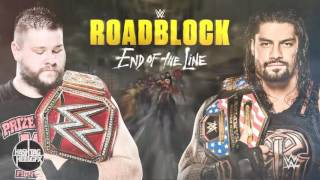 2016: WWE Roadblock: End of the Line Official Theme Song -