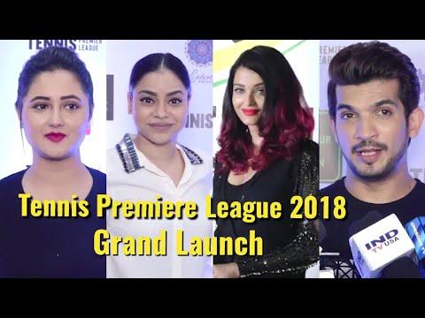 Xxx Mp4 UNCUT Tennis Premier League 2018 Inauguration Aishwarya Rai Arjun Bijlani Sumona Rashmi 3gp Sex