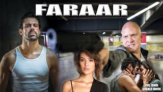Faraar (2017) Full Hindi Dubbed Movie | Hindi Dubbed Movies 2017 | Hollywood Action HD