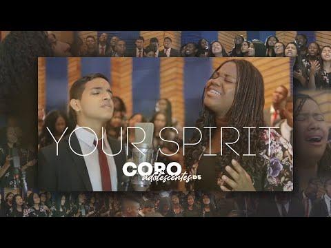 Your Spirit Español Tasha Cobbs Coro de adolescentes Distrito 5
