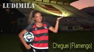 """Ludmilla- """"Cheguei"""" - Flamengo"""