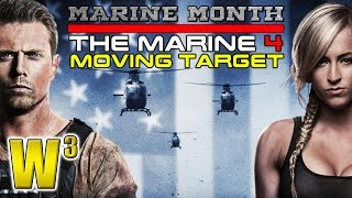 The Marine 4: Moving Target | Wrestling With Wregret