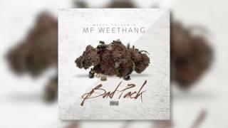 MF WeeThang - Bad Pack (AUDIO)