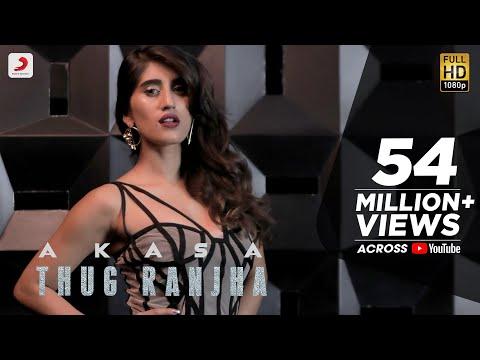 Xxx Mp4 Thug Ranjha Official Video Akasa Shashvat Seth Paresh Pahuja Latest Hits 2018 3gp Sex