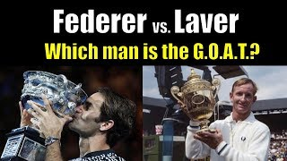 Is Rod Laver the G.O.A.T.?