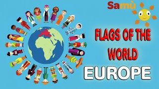 How to learn the EUROPEAN FLAGS easily-  VIDEO FOR KIDS: EUROPE