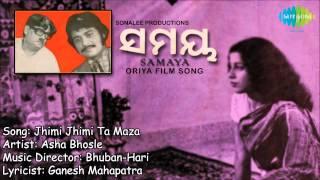 Jhimi Jhimi Ta Maza HD Full Song | Oriya Film Samaya | Asha Bhosle