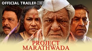 Project Marathwada Official Trailer   Om Puri   Seema Biswas   Dalip Tahil   Govind Namdeo
