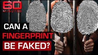 Forged fingerprints land men in jail | 60 Minutes Australia